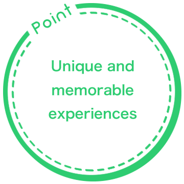 Point: Unique and memorable experiences